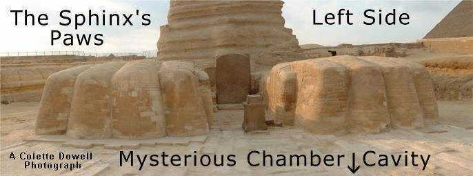 Image of Sphinx Paws and possible underground chamber photograph graphic by Colette Dowell NO ONE TO COPY THIS IMAGE WITH OUT PERMISSION by Colette Dowell